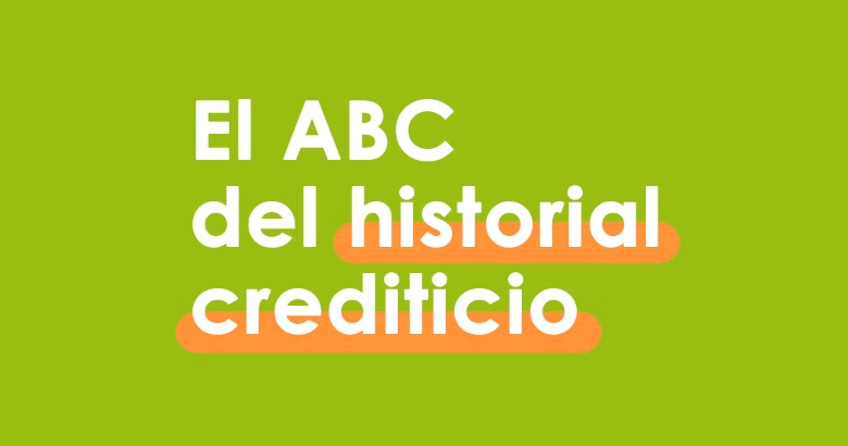 ABC del historial crediticio
